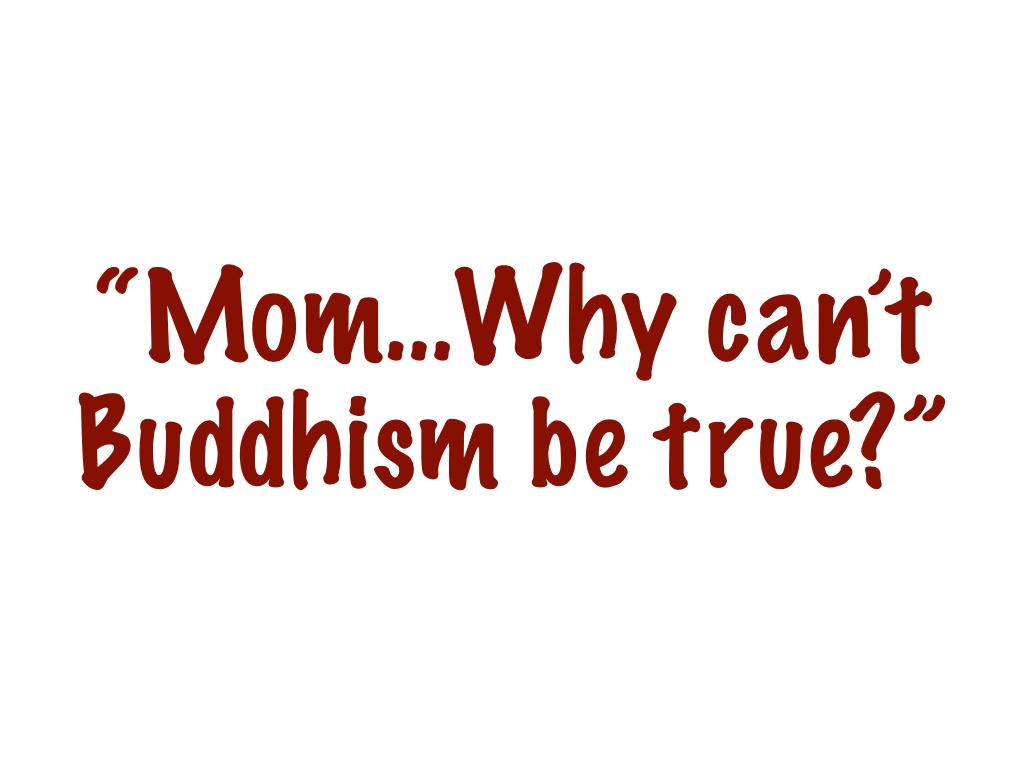 Is Buddhism True.001