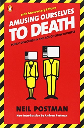 Image-Amusing Ourselves To Death